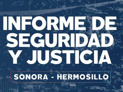 Informe de Seguridad y Justicia Sonora y Hermosillo Anual 2020
